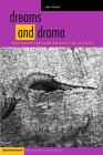 dreams and drama: Psychoanalytic Criticism, Creativity And The Artist  by Alan Roland